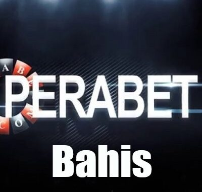 Perabet Bahis