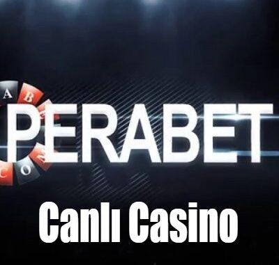 Perabet Canlı Casino